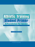 Athletic Training Student Primer Third Edition