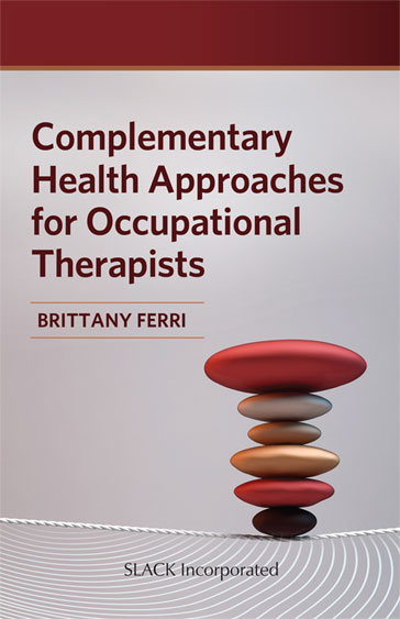 Complementary Health Approaches for Occupational Therapists Cover