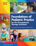 Foundations of Pediatric Practice for the OTA 2E