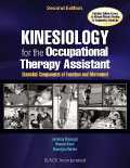 Kinesiology for the Occupational Therapy Assistant, 2E