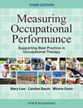 Measuring Occupational Performance: Supporting Best Practice in Occupational Therapy, Third Edition