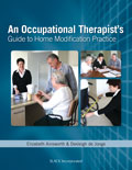 Occupational Therapists Guide to Home Modification Practice