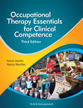 Occupational Therapy Essentials for Clinical Competence Third Edition