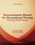 Documentation Manual for Occupational Therapy Fourth Edition