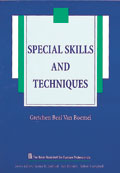Special Skills and Techniques