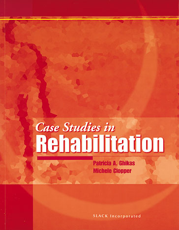 Case Studies in Rehabilitation