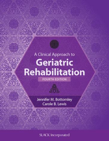 Clinical Approach to Geriatric Rehabilitation, Fourth Edition