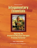 Integumentary Essentials: Applying the Preferred Physical Therapist Practice Patterns(SM)