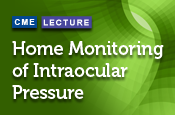 Home Monitoring of Intraocular Pressure