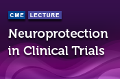 Neuroprotection in Clinical Trials