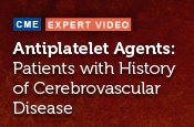 Antiplatelet Agents for Secondary Prevention of Thrombotic Cardiovascular Events in Patients with History of Cerebrovascular Disease