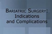 Bariatric Surgery: Indications and Complications
