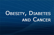 Improving Clinical Management and Patient Outcomes in Obesity, Diabetes, and Cancer