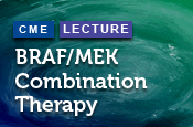 BRAF/MEK Combination Therapy in Melanoma: Current Status