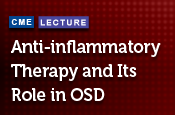 Anti-inflammatory Therapy and Its Role in OSD