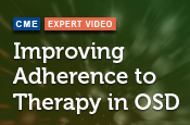 Improving Adherence to Therapy in OSD