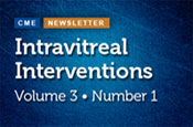 Intravitreal Interventions – Volume 3, Number 1