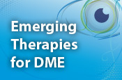 Emerging Therapies for DME