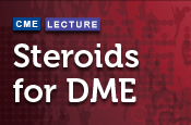 Steroids for DME