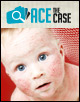 Ace the Case: A 9-Month-Old Infant Male Presents with a 5-Month History of Worsening Rash