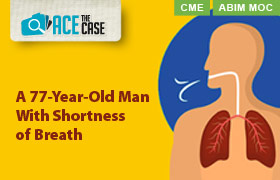 A 77-Year-Old Man With Shortness of Breath