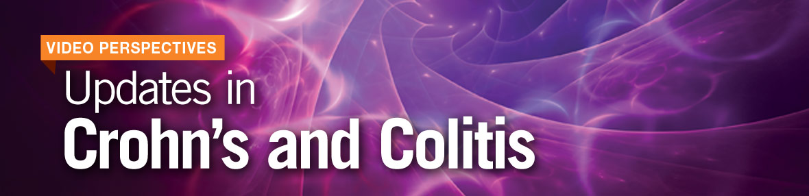 Updates in Crohn's and Colitis Video Perspectives