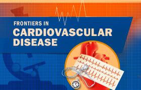 Frontiers in Cardiovascular Disease