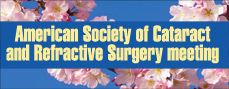 American Society of Cataract and Refractive Surgery Meeting