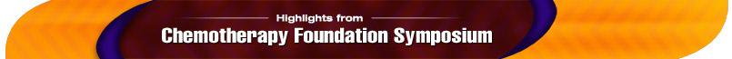 Chemotherapy Foundation Symposium