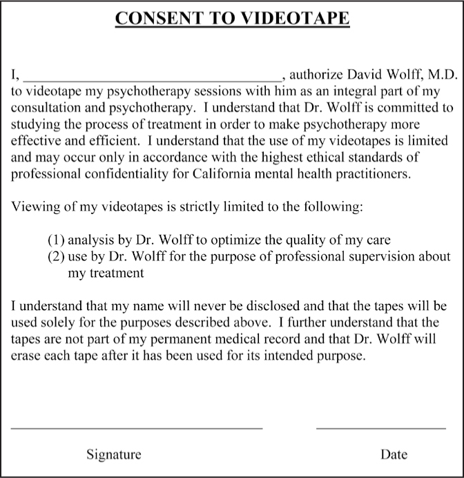 Example of a consent to videotape form for private practice.Figure courtesy of David M. Wolff, MD.