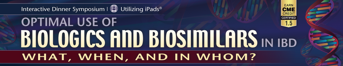 Optimal use of Biologics and Biosimilars in IBD: What, When and in Whom?